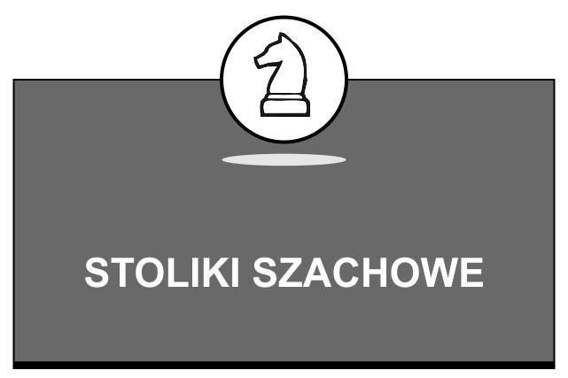 Stoliki szachowe BILLKROS
